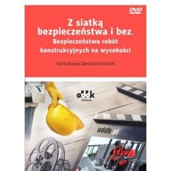 Z siatką bezpieczeństwa i bez. Bezpieczeństwo robót konstrukcyjnych na wysokości (DVD)
